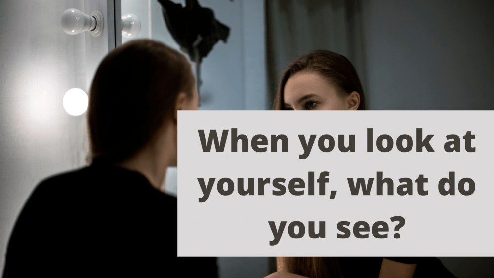 self-concept - how do you see yourself