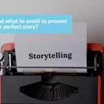 Do's and Don'ts of Storytelling in public speaking